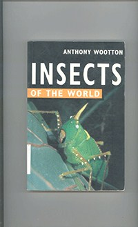 Insects of the World	Awootton,